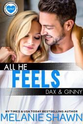 All He Feels - Dax & Ginny