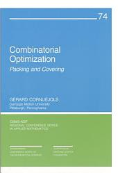 Combinatorial Optimization: Packing and Covering