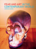 Fear and Art in the Contemporary World Book