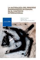 La naturaleza del proceso emprendedor en Espa  a en el contexto internacional PDF
