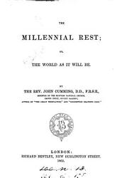 The millenium rest  or  The world as it will be PDF