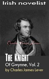 The Knight Of Gwynne, Vol. 2: Irish novelist