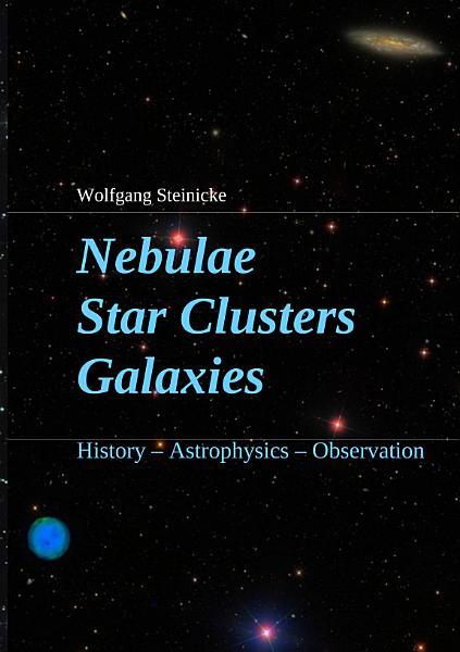 Download Nebulae Star Clusters Galaxies Book