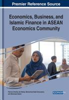 Economics  Business  and Islamic Finance in ASEAN Economics Community PDF