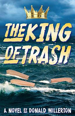 The King of Trash