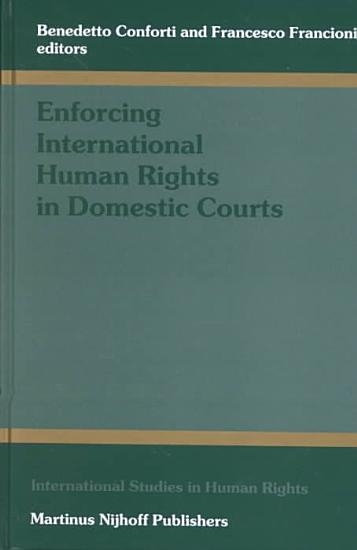 Enforcing International Human Rights in Domestic Courts PDF