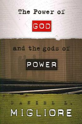 The Power of God and the Gods of Power PDF