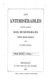 Les antimisérables: Petite galerie des Misérables. Poëme héroi-comique, Partie1