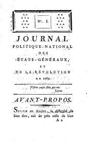 Journal politique-national des Etats-généraux et de la Révolution de 1789, publié par M. l'abbé Sabatier et tiré des Annales manuscrites de M. le comte de R***