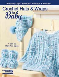 Crochet Hats and Wraps for Baby PDF