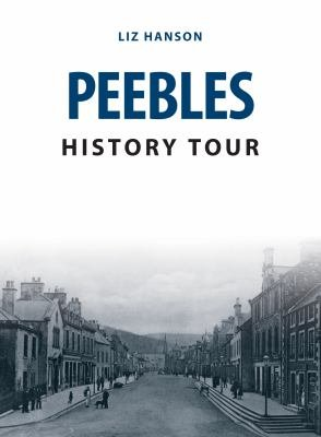 Peebles History Tour