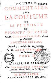 Nouveau commentaire sur la coutume de la Prévoté et vicomté de Paris