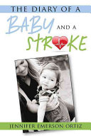 The Diary of a Baby and a Stroke PDF