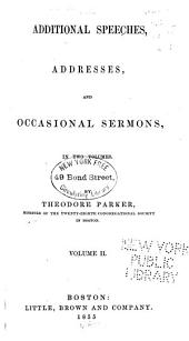 Additional speeches, addresses, and occasional sermons: Volume 2