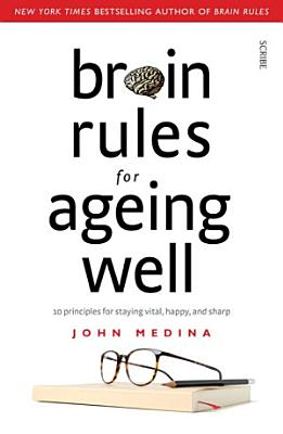 Brain Rules for Ageing Well PDF