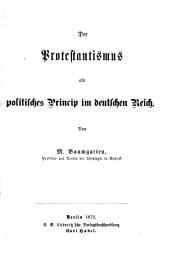 Der Protestantismus als politisches Princip im deutschen Reich