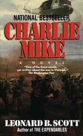 Charlie Mike: A Novel