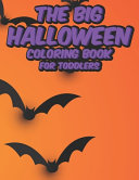 The Big Halloween Coloring Book For Toddlers
