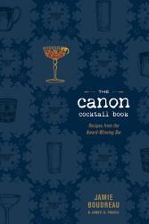 The Canon Cocktail Book Book PDF