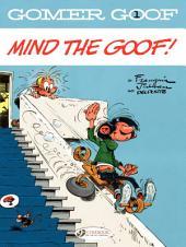 Gomer Goof - Tome 1 - Mind the goof!