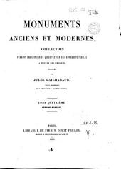 Monuments anciens et modernes: 4: Periode moderne