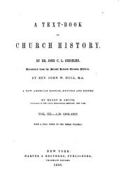A Text-book of Church History: Volume 3