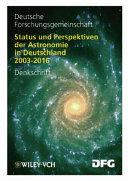 Status und Perspektiven der Astronomie in Deutschland 2003 2016