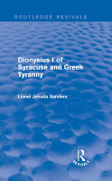 Dionysius I of Syracuse and Greek Tyranny  Routledge Revivals  PDF