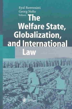 The Welfare State  Globalization  and International Law PDF