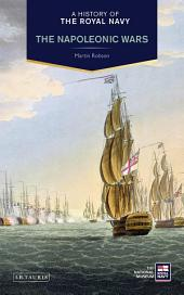 History of the Royal Navy, A: The Napoleonic Wars