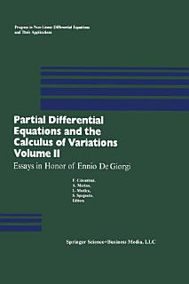 Partial Differential Equations and the Calculus of Variations Book