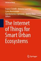 The Internet of Things for Smart Urban Ecosystems PDF