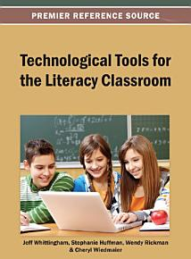 Technological Tools for the Literacy Classroom PDF