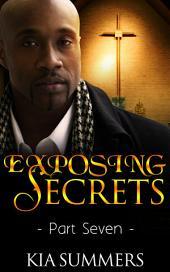 Exposing Secrets 7