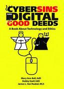 Cybersins and Digital Good Deeds