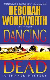 Dancing Dead: A Shaker Mystery