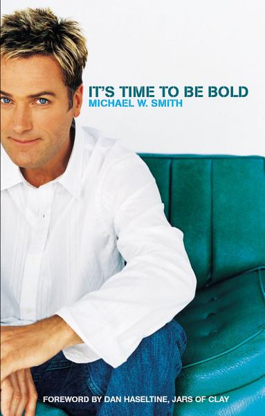 Download It s Time to Be Bold Book