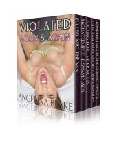 Violated Again and Again: Five Stories (a boxed set collection)