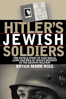 Hitler s Jewish Soldiers Book
