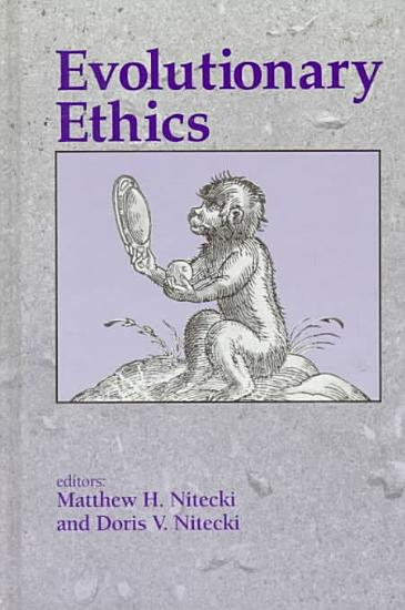 Evolutionary Ethics PDF