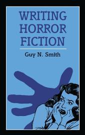 Writing Horror Fiction
