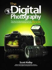 The Digital Photography Book: Volume 3