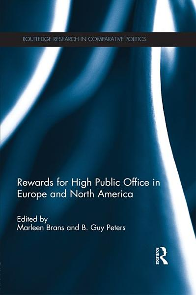 Download Rewards for High Public Office in Europe and North America Book