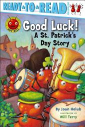 Good Luck!: A St. Patrick's Day Story (with audio recording)
