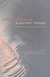 Ettore Majorana: Scientific Papers