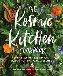 The Kosmic Kitchen Cookbook Book