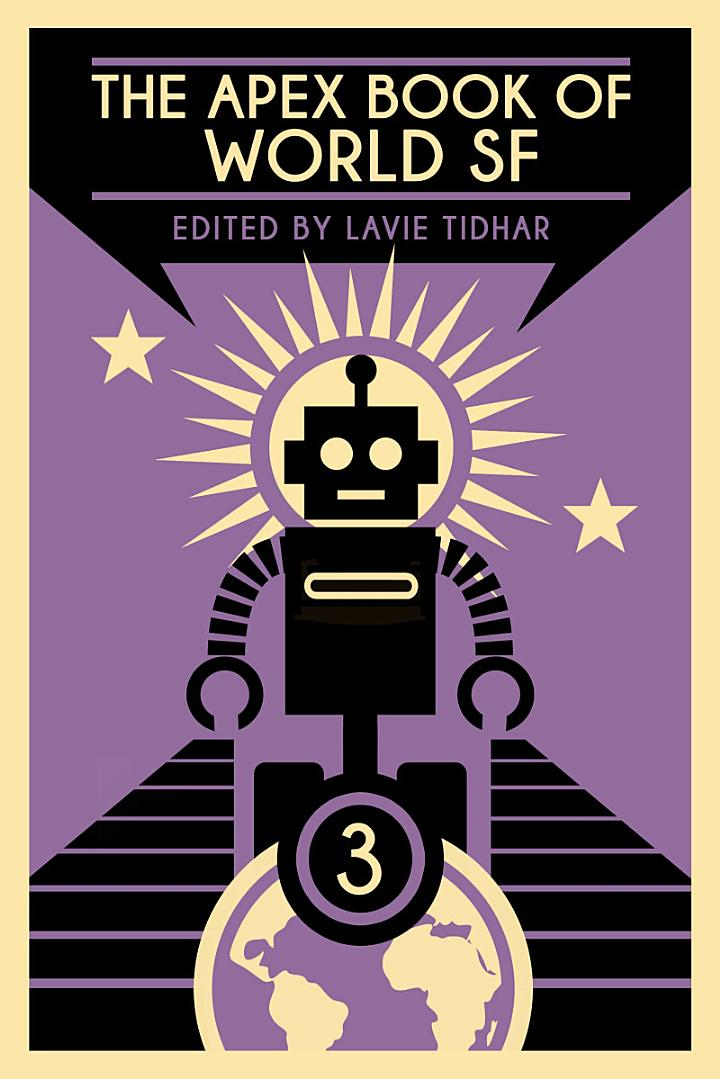 The Apex Book of World SF: Volume 3