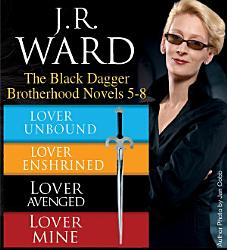 J R Ward The Black Dagger Brotherhood Novels 5 8 Book PDF