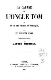 La cabane de l'oncle Tom: ou la vie des Nègres en Amérique