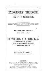 Expository Thoughts on the Gospels: St. Luke, Volume 1
